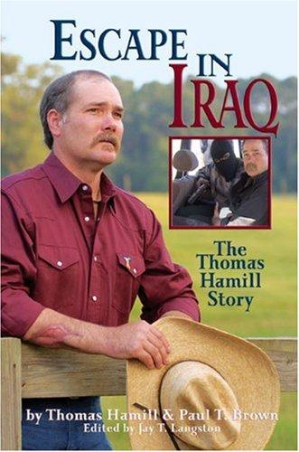 9780805441826: Escape in Iraq: The Thomas Hamill Story