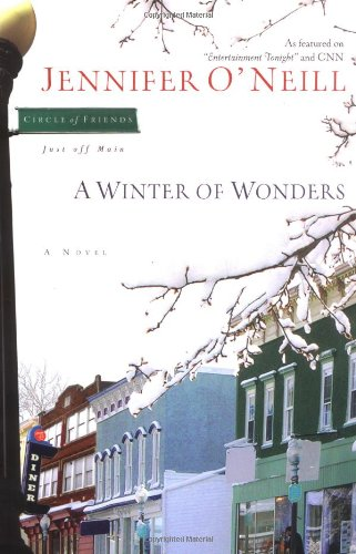 9780805441963: A Winter of Wonders (Circle of Friends, Just Off Main)