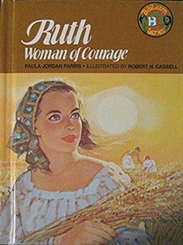 9780805442298: Ruth, woman of courage (Biblearn series)