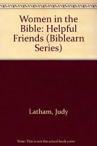 9780805442489: Women in the Bible: Helpful Friends (Biblearn Series)
