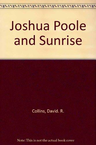 9780805442601: Joshua Poole and Sunrise