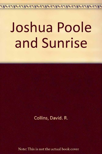 9780805442601: Joshua Poole and Sunrise