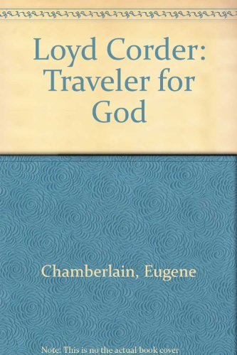 9780805442847: Loyd Corder: Traveler for God (Meet the missionary series)