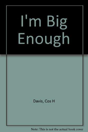 9780805443424: I'm Big Enough