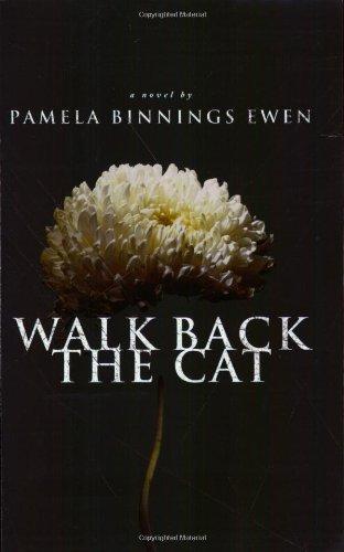 9780805443448: Walk Back the Cat: A Novel