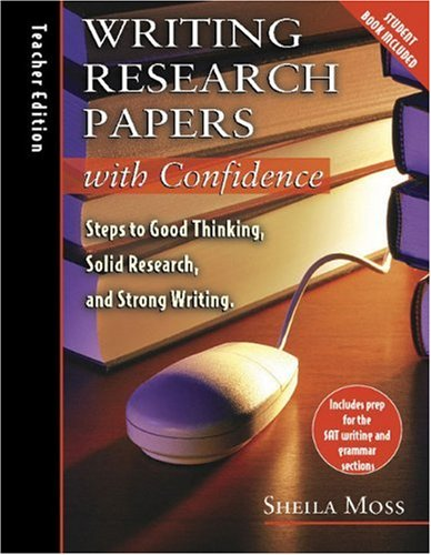 9780805443585: Writing Research Papers with Confidence: Teacher's Edition: Steps to Good Thinking, Solid Research, and Strong Writing with CD (Audio)