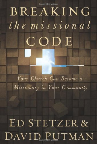 9780805443592: Breaking the Missional Code: Your Church Can Become a Missionary in Your Community