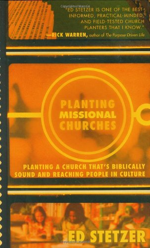 Planting Missional Churches (0805443703) by Ed Stetzer