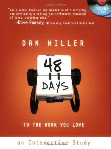 9780805443738: 48 Days to the Work You Love: An Interactive Study with CD (Audio)