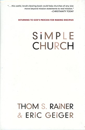9780805443905: Simple Church: Returning to God's Process for Making Disciples