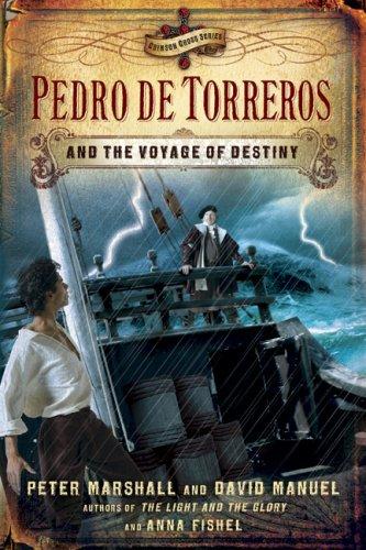 9780805443967: Pedro de Torreros and the Voyage of Destiny (Crimson Cross Adventure)