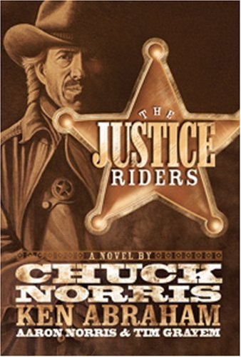 9780805444308: The Justice Riders: A Novel
