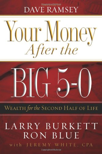 9780805444322: Your Money after the Big 5-0: Wealth for the Second Half of Life