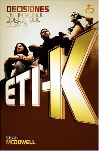 9780805444520: ETI-K: En un Mundo Donde Todo Cuenta (Spanish Edition)