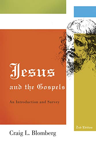 9780805444827: Jesus and the Gospels: An Introduction and Survey