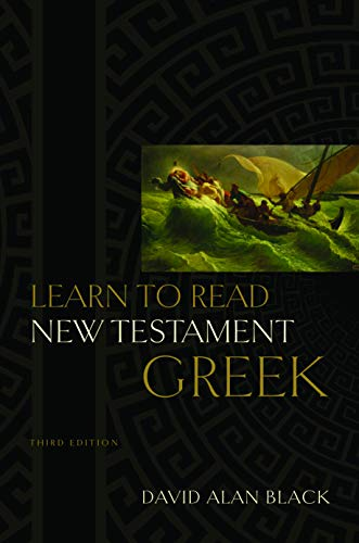 Learn to Read New Testament Greek (0805444939) by David Alan Black