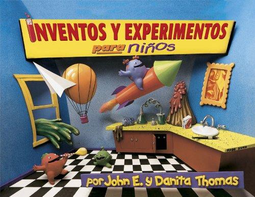 9780805444988: Inventos y Experimentos Para Ninos: Una Nueva Coleccion de Inventos y Experimentos un Poco Locos y Chiflados. (Kid Concoctions - Spanish) (Spanish Edition)