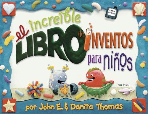 9780805445008: El Increible Libro de Inventos Para Ninos Vol. 1 (Kid Concoctions - Spanish)