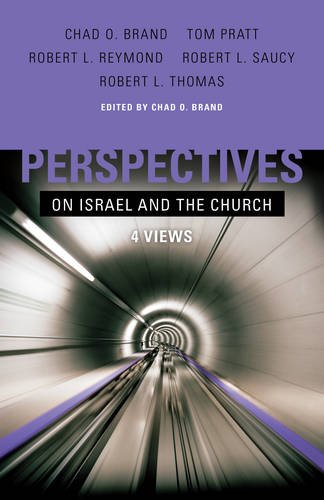 9780805445268: Perspectives on Israel and the Church: 4 Views