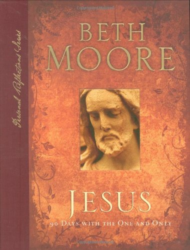 9780805446456: Jesus: 90 Days With the One and Only (Personal Reflections)