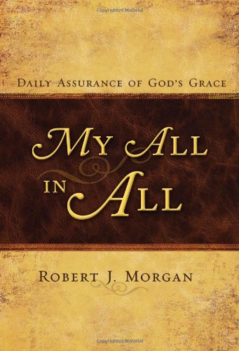 9780805446630: My All in All: Daily Assurance of God's Grace