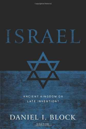 9780805446791: Israel: Ancient Kingdom or Late Invention?