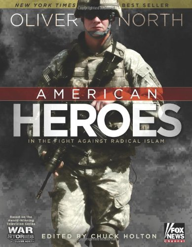 American Heroes : In the Fight Against Radical Islam: Oliver North *SIGNED*