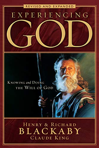 9780805447538: Experiencing God: Knowing and Doing the Will of God, Revised and Expanded