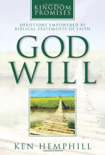 9780805447682: God Will: Devotions Empowered by Biblical Statements of Faith (Kingdom Promises)