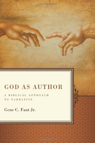 9780805447903: God as Author: A Biblical Approach to Narrative