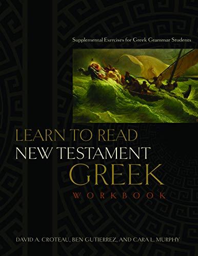 Learn to Read New Testament Greek: Supplemental: Gutierrez, Ben