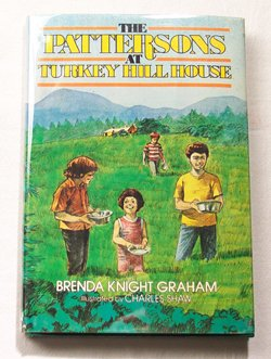 The Pattersons at Turkey Hill House (0805448012) by Brenda Knight Graham