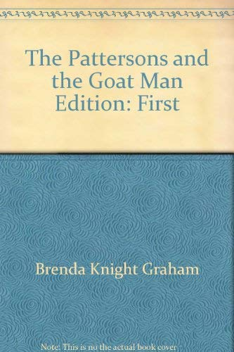 The Pattersons and the goat man (0805448039) by Brenda Knight Graham