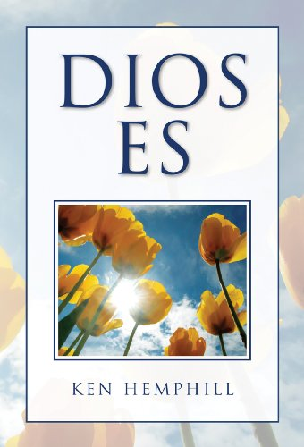 Dios Es (Spanish Edition) (0805448179) by Hemphill, Ken