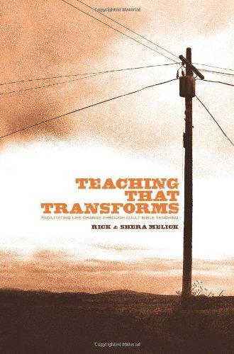 9780805448566: Teaching that Transforms: Facilitating Life Change through Adult Bible Teaching