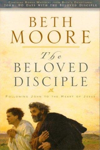 9780805448849: The Beloved Disciple: Following John to the Heart of Jesus