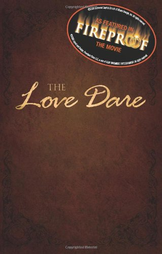 9780805448856: The Love Dare