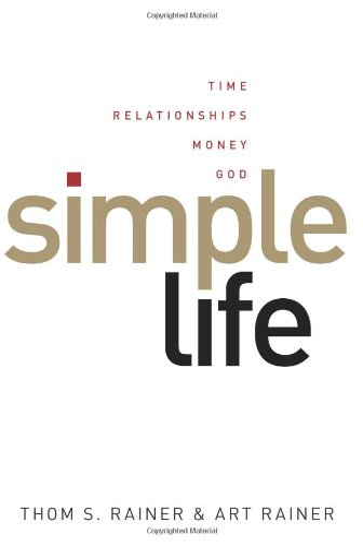 9780805448863: Simple Life: Time, Relationships, Money, God