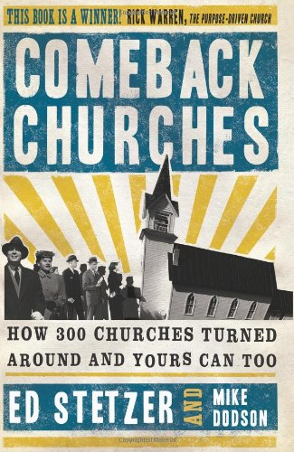 9780805448955: Comeback Churches: How 300 Churches Turned Around and Yours Can, Too
