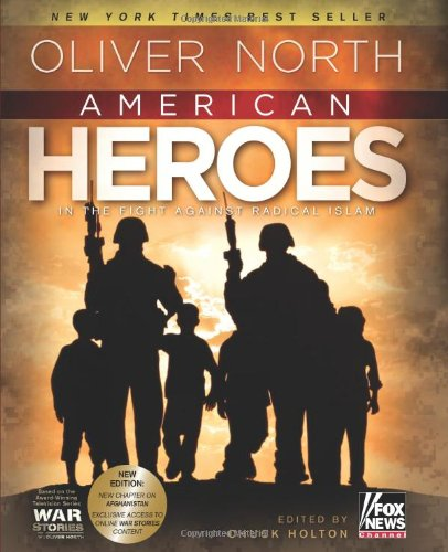 American Heroes: In the Fight Against Radical Islam: North, Oliver