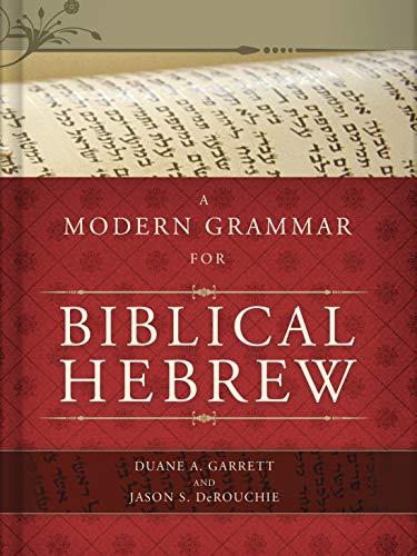 9780805449624: A Modern Grammar for Biblical Hebrew