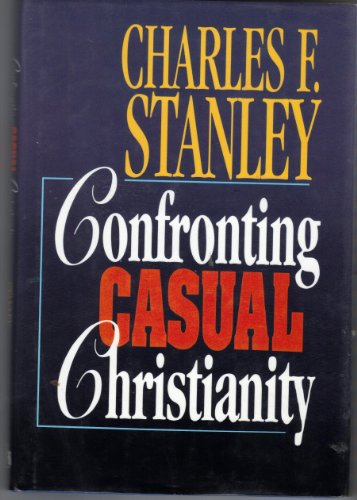9780805450224: Confronting Casual Christianity