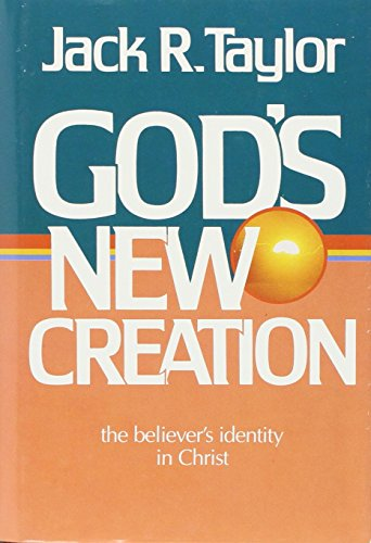 9780805450460: God's New Creation: The Believer's Identity In Christ