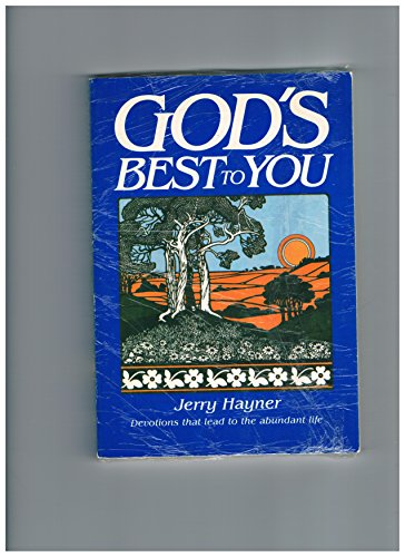 God's Best to You: Jerry Hayner