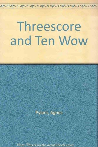 9780805452136: Threescore and Ten Wow