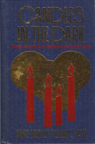 Candles in the Dark: Ashworth, Mae Hurley