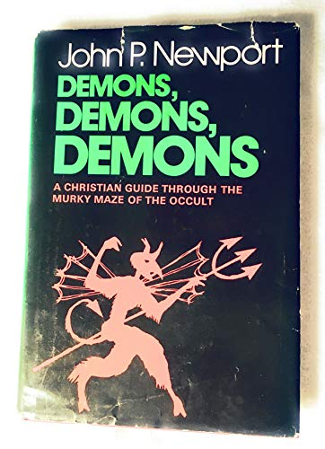 9780805455182: Demons, demons, demons;: A Christian guide through the murky maze of the occult