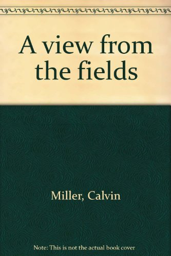 9780805455205: A view from the fields
