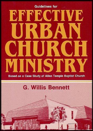 Effective Urban Church Ministry: Bennett, G. Willis
