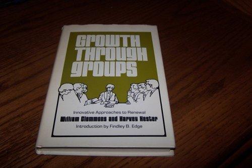 9780805455465: Growth through groups